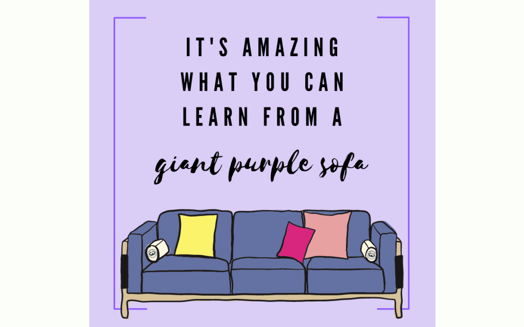 The Parable of the Purple Sofa
