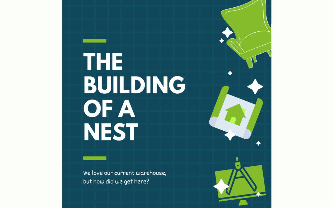The Building of a Nest, Part 1