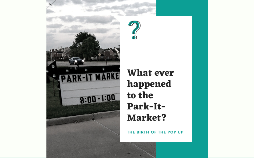 What Ever Happened to Park-It-Market?