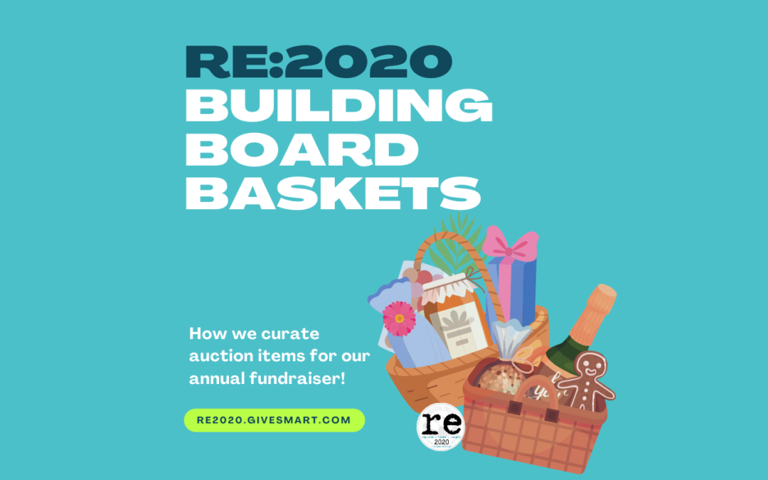 re2020: Building Board Baskets