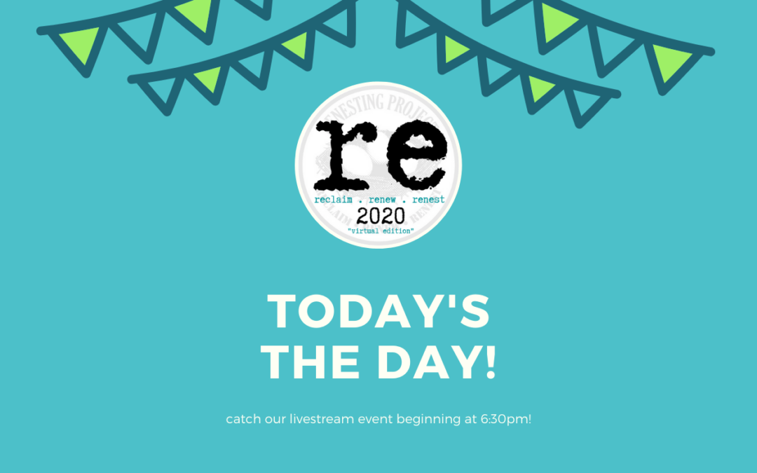 re2020: Today's the Day!